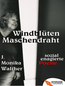 Windblüten Maschendraht: Sozial engagierte Poesie