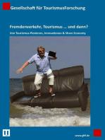Fremdenverkehr, Tourismus … und dann?