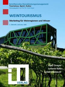 Weintourismus: Marketing für Weinregionen und Winzer