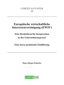 Europäische wirtschaftliche Interessenvereinigung (EWIV): Eine Rechtsform für Kooperation in der Unternehmenspraxis - Eine kurze praktische Einführung