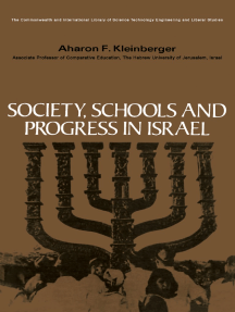Society, Schools and Progress in Israel: The Commonwealth and International Library: Education and Educational Research