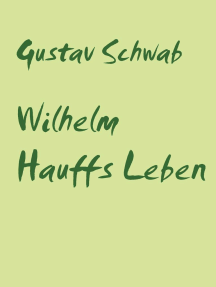 Wilhelm Hauffs Leben