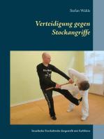 Verteidigung gegen Stockangriffe