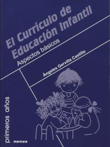 El currículo de Educación Infantil: Aspectos básicos