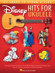 Disney Hits for Ukulele: 23 Songs to Strum & Sing