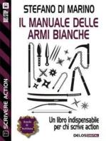 Il manuale delle armi bianche