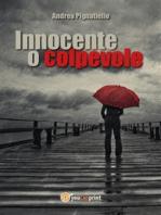 Innocente o colpevole