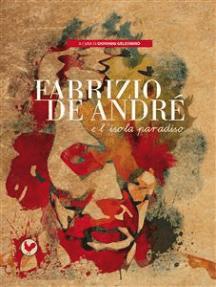 Fabrizio De André e l'isola paradiso