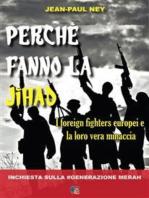 Perchè fanno la Jihad