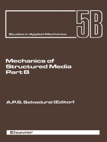 Mechanics of Structured Media: Proceedings of the International Symposium on the Mechanical Behaviour of Structured Media, Ottawa, May 18-21, 1981