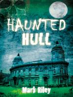Haunted Hull