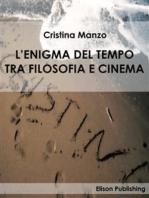 L'enigma del tempo tra filosofia e cinema
