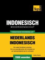 Thematische woordenschat Nederlands-Indonesisch: 7000 woorden