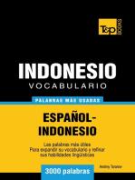 Vocabulario Español-Indonesio: 3000 palabras más usadas