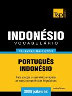 Vocabulário Português-Indonésio: 3000 palavras mais úteis