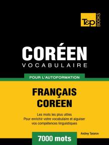 Vocabulaire Français-Coréen pour l'autoformation: 7000 mots