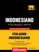 Vocabolario Italiano-Indonesiano per studio autodidattico: 9000 parole
