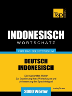 Wortschatz Deutsch-Indonesisch für das Selbststudium: 3000 Wörter