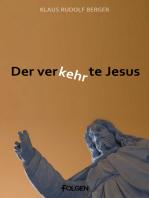 Der verkehrte Jesus