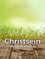 Christsein – Die große Chance