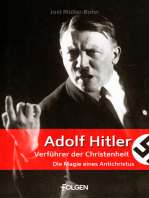 Adolf Hitler - Verführer der Christenheit