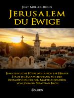 Jerusalem du Ewige
