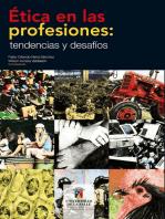 Ética en las profesiones: tendencias y desafíos