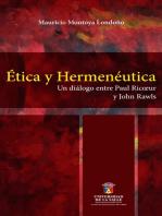 Ética y hermenéutica: Un diálogo entre Paul Ricoeur y John Rawls