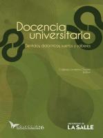 Docencia Universitaria: Sentidos, didácticas, sujetos y saberes