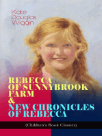 REBECCA OF SUNNYBROOK FARM & NEW CHRONICLES OF REBECCA (Children's Book Classics)