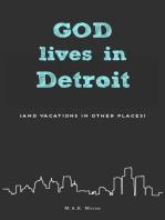 God Lives in Detroit