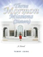 Three Mormon Missions (Sisters)