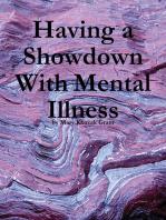 Having a Showdown With Mental Illness