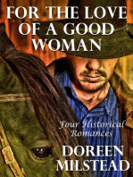 For the Love of a Good Woman: Four Historical Romances
