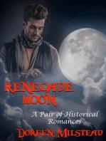 Renegade Moon