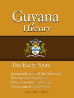 Guyana History, The Early Years