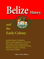 Belize History, and the Early Colony