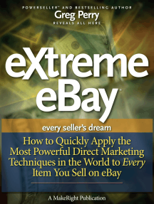 eXtreme eBay: How to Quickly Apply the Most Powerful Direct Marketing Techniques in the World to Every Item You Sell on eBay