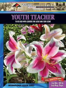 Youth Teacher: 3rd Quarter 2016