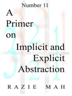A Primer on Implicit and Explicit Abstraction