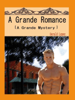 A Grande Romance (a Grande Mystery)