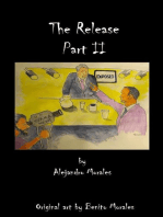 The Release Part II
