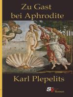 Zu Gast bei Aphrodite