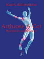 Arthrose & Co - Wirklich unheilbar?