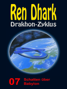 Schatten über Babylon: Ren Dhark Drakhon-Zyklus 7