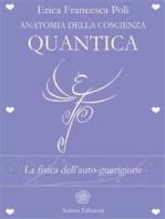 Anatomia della Coscienza Quantica: La fisica dell'auto-guarigione