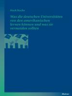 Was die deutschen Universitäten von den amerikanischen lernen können und was sie vermeiden sollten
