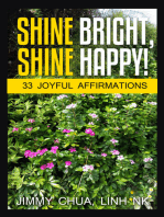 Shine Bright, Shine Happy!