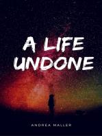 A Life Undone