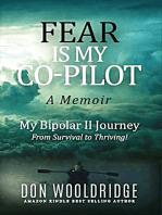 Fear Is My Copilot